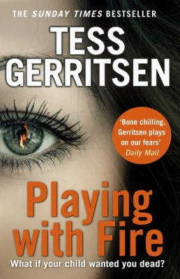 playing-with-fire-tess-gerritsen-9780857502940